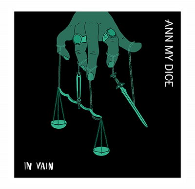 Ann My Dice In Vain album